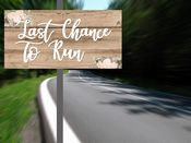 Wedding  Last Chance To Run  -  Metal Wall Sign